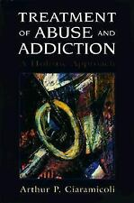 Treatment of Abuse and Addiction: A Holistic Approach