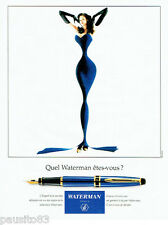 PUBLICITE ADVERTISING 056  1994  Waterman  stylo plume expert des courbes