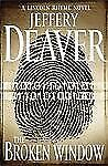 The Broken Window by Jeffery Deaver (2008, Hardcover) thriller lincoln rhyme