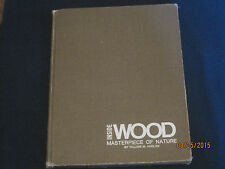Inside Wood: Masterpiece of Nature 1970 Harlow William Morehouse 068626732X jk91