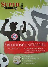 Programm 15.5.2011 Kreis Düren Auswahl - Bayern München
