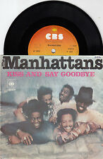 "MANHATTANS KISS AND SAY GOODBYE RARE SMALL HOLE ERROR RECORD YUG0SLAVIA 7"" PS"