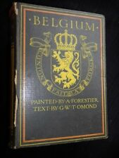 Belgium: Painted by A Forestier, G W Ormond Text - 1908-1st Illustrated/Europe