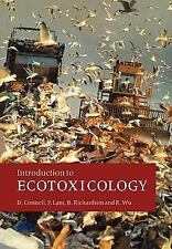 Introduction to Ecotoxicology by Paul Lam, Bruce Richardson, Des W. Connell...