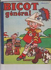 BRANNER. Bicot Général. Hachette 1950. Cartonné