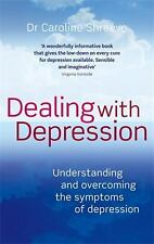 Dealing with Depression: Understanding and Overcoming the Symptoms of -ExLibrary