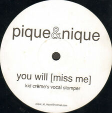 PIQUE & NIQUE - You Will (Miss Me)