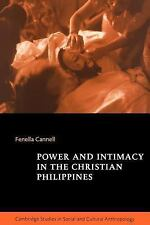 Cambridge Studies in Social and Cultural Anthropology: Power and Intimacy in...