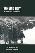 Winning Ugly: Nato's War to Save Kosovo-ExLibrary