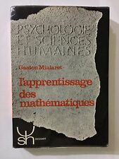 L'APPRENTISSAGE DES MATHEMATIQUES 1967 GASTON MIALARET PSYCHOLOGIE SCIENCES