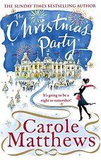 CAROLE MATTHEWS __ THE CHRISTMAS PARTY  __ BRAND NEW __ FREEPOST UK