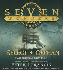 Seven Wonders Journals: ''The Select'' and ''The Orphan''  Seven Wonders Series