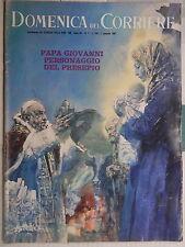 LA DOMENICA DEL CORRIERE 1 gennaio 1967 Giovanni XXIII Luigi Santucci Buggero di