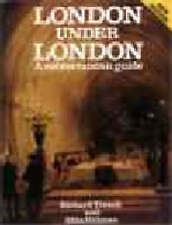 London Under London: A Subterranean Guide,GOOD Book