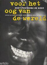 Eddy Posthuma de Boer - voor het oog van de wereld