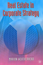 Real Estate in Corporate Strategy (Building and Surveying Series), Weatherhead,