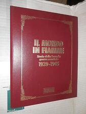 IL MONDO IN FIAMME Storia della Seconda Guerra Mondiale 1939 1945 libro storia