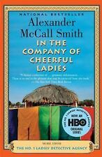 In the Company of Cheerful Ladies: A No. 1 Ladies' Detective Agency Novel (6), A