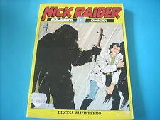 NICK RAIDER N°49 DISCESA ALL'INFERNO SPEDIZIONE € 2,50 FINO A 10 FUMETTI(X10)