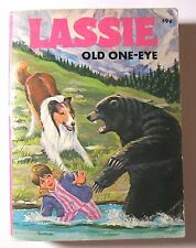 1975 Lassie Old One-Eye Big Little Book Very Good Condition.