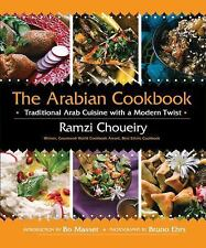 The Arabian Cookbook : Traditional Arab Cuisine with a Modern Twist by Ramzi...