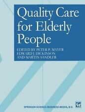 Quality Care for Elderly People (1997, Paperback)