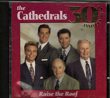 """THE CATHEDRALS....""""RAISE THE ROOF""""....""""30TH ANNIVERSARY"""".......OOP HTF GOSPEL CD"""