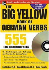 The Big Yellow Book of German Verbs : 555 Fully Conjuated Verbs by Daniel...