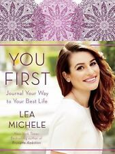 You First : Journal Your Way to Your Best Life by Lea Michele (2015, Hardcover)