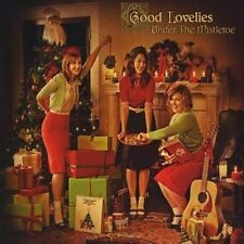 Under the Mistletoe [Good Lovelies] New CD