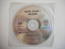 MICHEL FUGAIN / MAURANE : VIVA LA VIDA [ CD SINGLE ] ~ PORT GRATUIT !