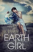 Earth Girl by Janet Edwards (2013, Hardcover)