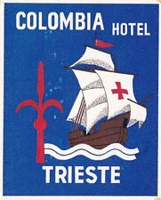 Italy Triest Colombia Hotel Vintage Luggage Label sk2193