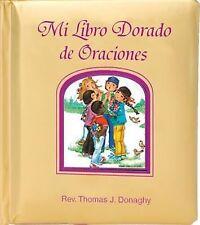 Mi Libro Dorado de Oraciones (2014, Board Book)