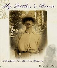My Father's House: A Childhood in Wartime Bavaria, Ost, Beatrix, New Book