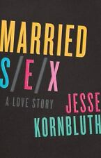 Married Sex: A Love Story