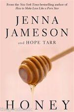 Honey By Jenna Jameson and Hope Tarr Romance Novel New Book & Free Bonus Sugar