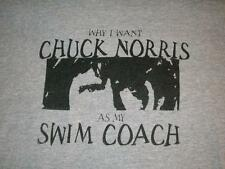 Why I want Chuck Norris as my Swim Coach Gray Gildan T-shirt Men's Large used