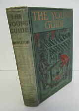 THE YOUNG GUIDE by C B Burleigh, 1910  Norman Carver Series, Illustrated