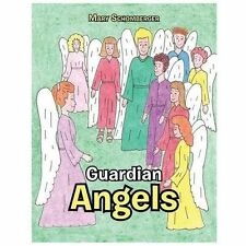 Guardian Angels by Mary Schomberger (2013, Paperback)