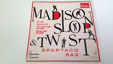 "SPARTACO SAX ""MADISON SLOP & TWIST"" EP 7"" SPANISH SINGLE VG/A MBE/A"