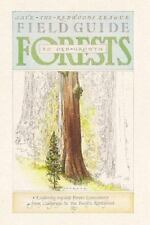 Field Guide to Old-Growth Forest : Explore the Ancient Forests of California,...