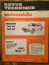 Revue Technique Automobile Peugeot 505 GR et SR - Renault 5 TS LS GTL Automatic