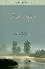 Time Away: A Guide for Personal Retreat, Ben Campbell Johnson, Paul H. Lang, Goo