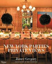 New York Parties : Private Views by Jamee Gregory (2010, Hardcover) : JAMEE…