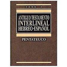 Antiguo Testamento Interlineal Vol. 1 : Interlineal Hebreo-Español by Biblia...