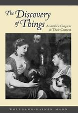 The Discovery of Things : Aristotle's Categories and Their Context by...