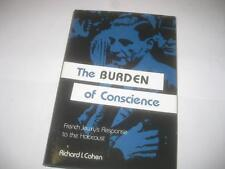 The Burden of Conscience: French Jewish Leadership During the Holocaust by Cohen