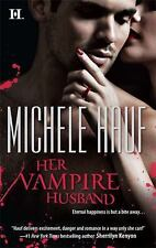 HER VAMPIRE HUSBAND by Michele Hauf WICKED GAMES #3 ~ PARANORMAL ROMANCE