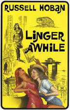 Linger Awhile, Russell Hoban